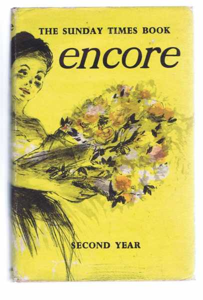 The Sunday Times Book - Encore, Second Year, ed. Leonard Russell