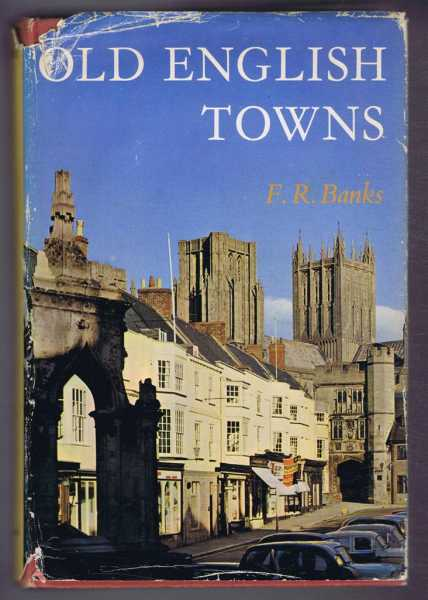F R BANKS - Old English Towns