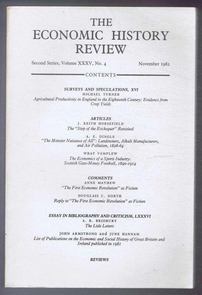 The Economic History Review. Second Series, Volume XXXV (35), No. 4, November 1982, A G Hopkins & B E Supple (eds)