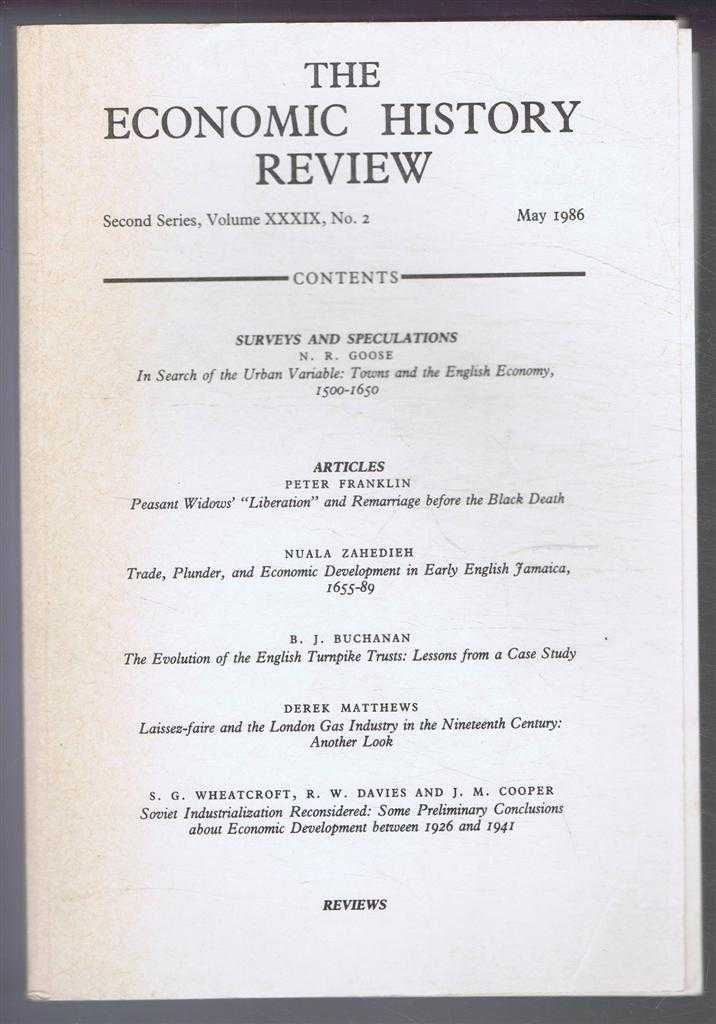 R A CHURCH & E A WRIGLEY (EDS) - The Economic History Review. Second Series, Volume XXXIX (39), No. 2, May 1986