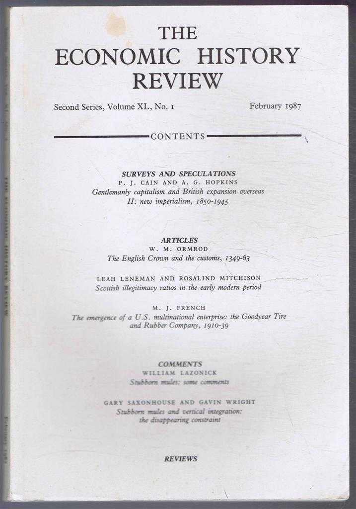 R A CHURCH & E A WRIGLEY (EDS) - The Economic History Review. Second Series, Volume XL (40), No. 1, February 1987