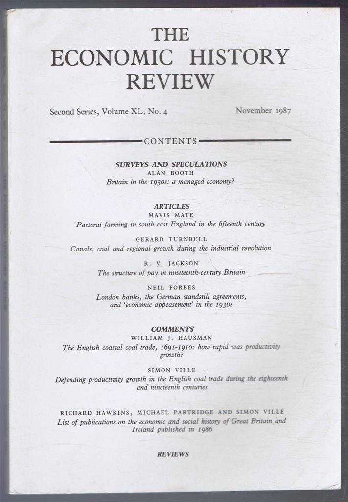 R A CHURCH & E A WRIGLEY (EDS) - The Economic History Review. Second Series, Volume XL (40), No. 4, November 1987