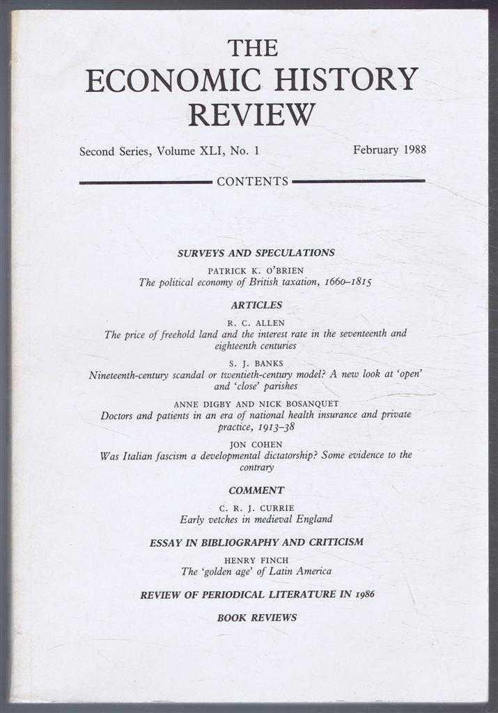 R A CHURCH & E A WRIGLEY (EDS) - The Economic History Review. Second Series, Volume XLI (41), No. 1, February 1988