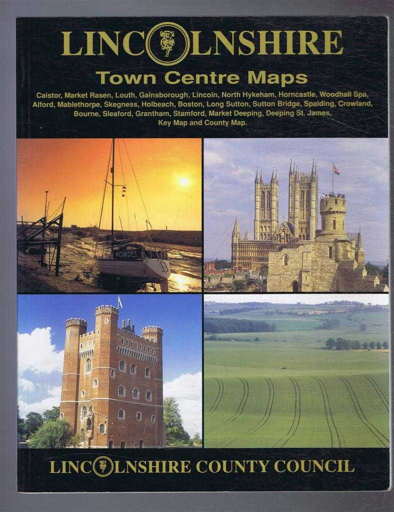 Image for Lincolnshire Town Centre Maps: Caistor, Market Rasen, Louth, Gainsborough, Lincoln, North Hykeham, Horncastle, Woodhall Spa, Alford, Mablethorpe, Skegness, Hornacastle, Boston etc.