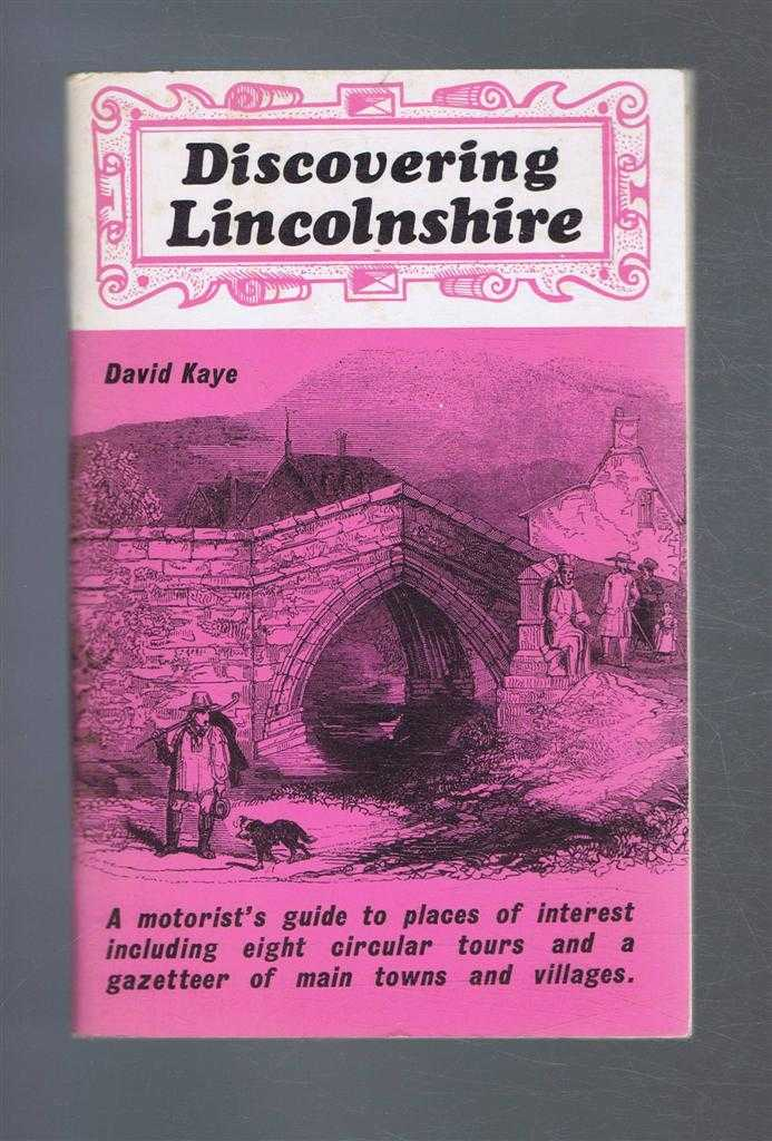 Image for Discovering Lincolnshire: A motorist's guide to places of interest including eight circular tours and a gazetteer of main towns and villages