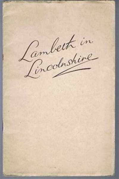 Image for Lambeth in Lincolnshire - being a Guide of Programme of the Tour of Five Bishops visiting the County, previous to their attendance at the Lambeth Conference