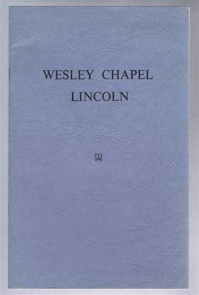 Image for The Story of Wesley Chapel and the Rosemary Lane Wesleyan Day Schools (Lincoln)