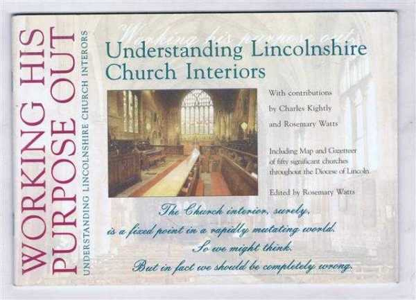 Image for Working His Purpose Out: Understanding Lincolnshire Church Interiors