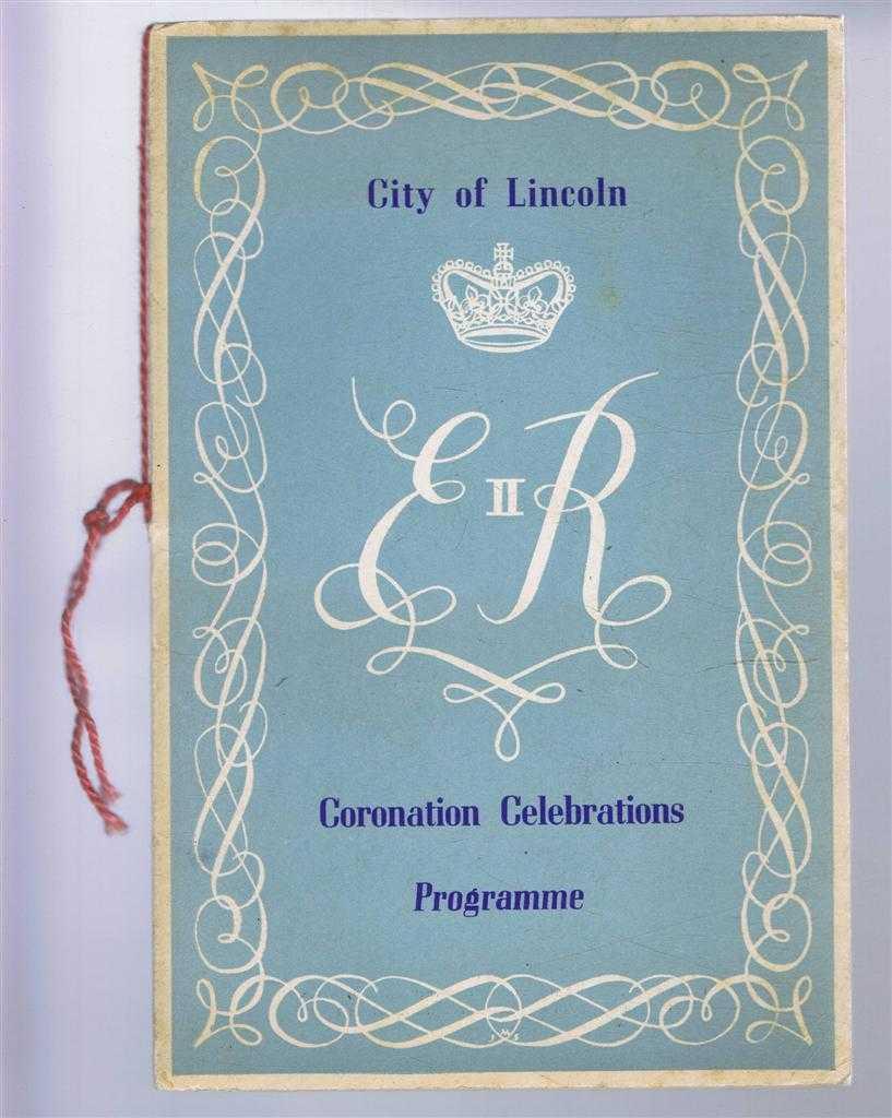Image for Coronation Celebrations, Souvenir Programme 1953, City of Lincoln