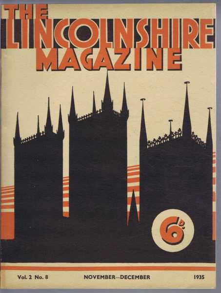 The Lincolnshire Magazine, Vol 2 No 8, November - December 1935, editors: J W F Hill, G S Gibbons, E M Williams, W North Coates. Contributors: Doris Mary Stenton, W B Havelock, C W Foster, R N Sutton-Nelthorpe, F H Tomes, J H Holman Sutcliffe, F W Brooks