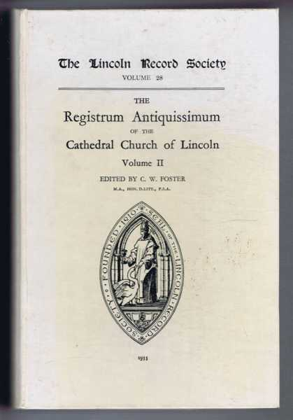 Image for The Registrum Antiquissimum of the Cathedral Church of Lincoln, Volume II, Lincoln Record Society Volume 28