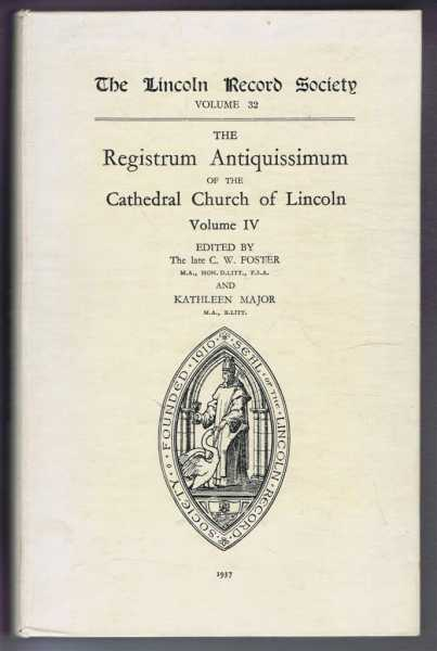 Image for The Registrum Antiquissimum of the Cathedral Church of Lincoln, Volume IV. The Lincoln Record Society, Volume 32