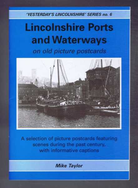 Image for Lincolnshire Ports and Waterways on Old Picture Postcards, Yesterday's Lincolnshire Series No. 6