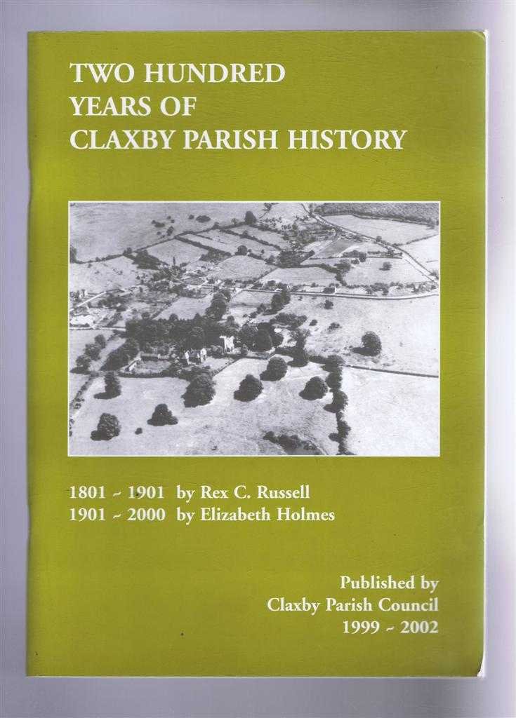Image for Two Hundred Years of Claxby Parish History, 1801-1901, 1901-2000