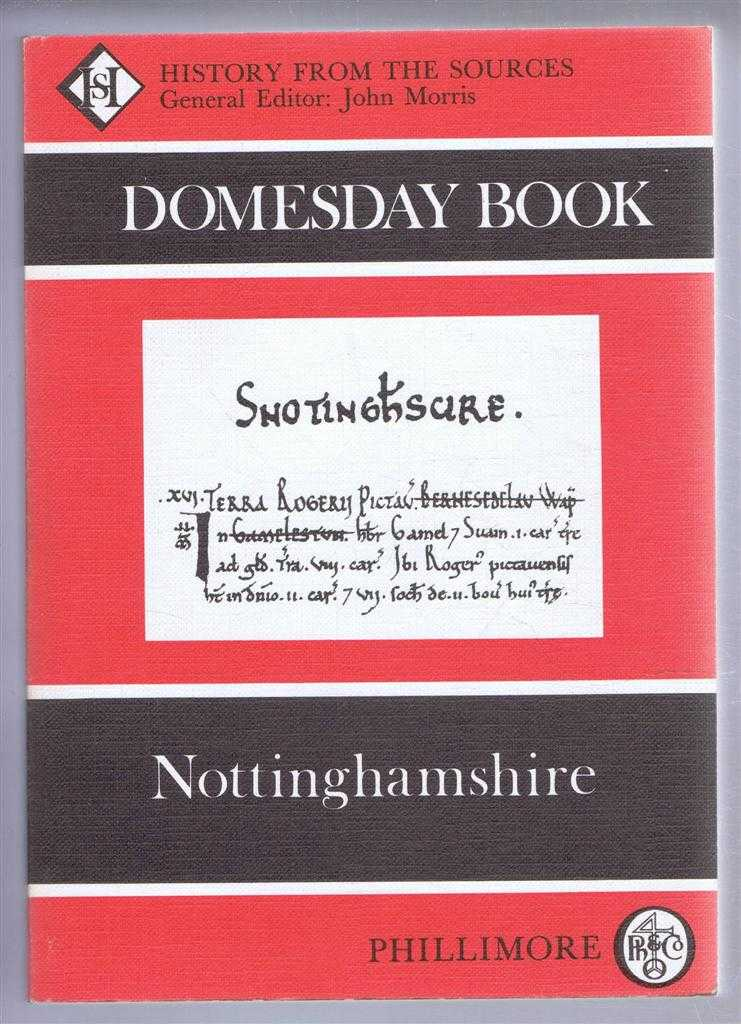 Domesday Book. Volume 28: Nottinghamshire, (Ed) John Morris from a draft translation prepared by Celia Parker & Sara Wood