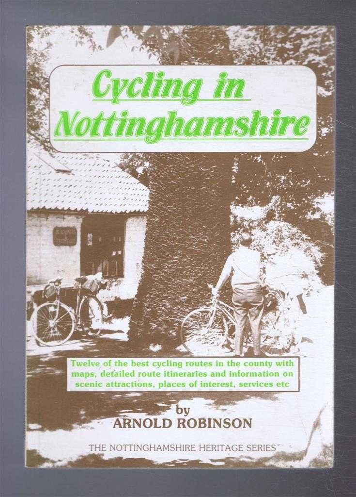 Cycling in Nottinghamshire, Arnold Robinson