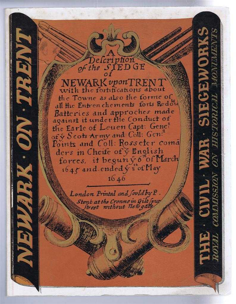 Newark on Trent. The Civil War Siegeworks, Preface by Salisbury; Royal Commission on Historical Monuments (England)