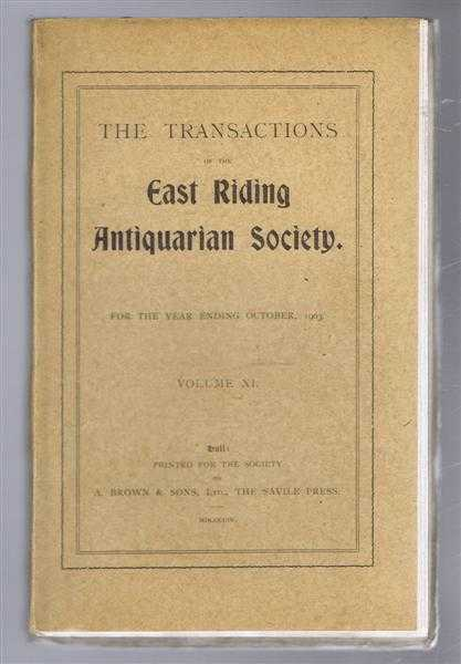 Image for The Transactions of the East Riding Antiquarian Society. For the year ending October, 1903. Volume XI
