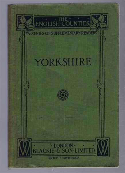 Image for Yorkshire, The English Counties, a Series of Supplementary Readers