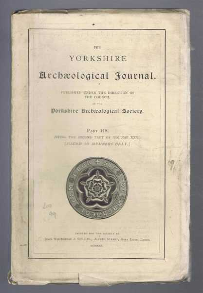 Image for The Yorkshire Archaeological Journal, Part 118, being the Second Part of Volume XXX (30), 1930