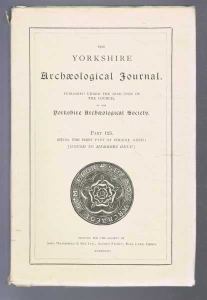Image for The Yorkshire Archaeological Journal, Part 125, being the First Part of Volume XXXII(32), 1934