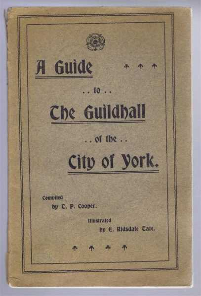 Image for A Guide to The Guildhall of the City of York
