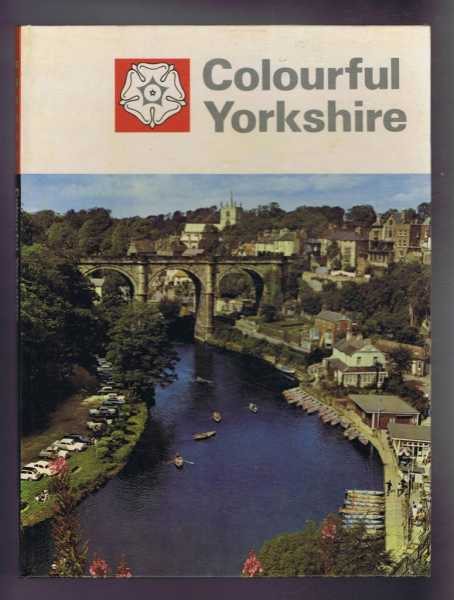 Colourful Yorkshire, a Warwick Series Colour Book, A N Court