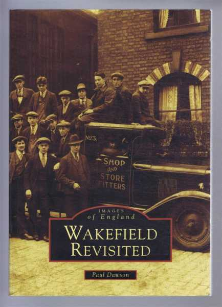 Image for Images of England: WAKEFIELD REVISITED