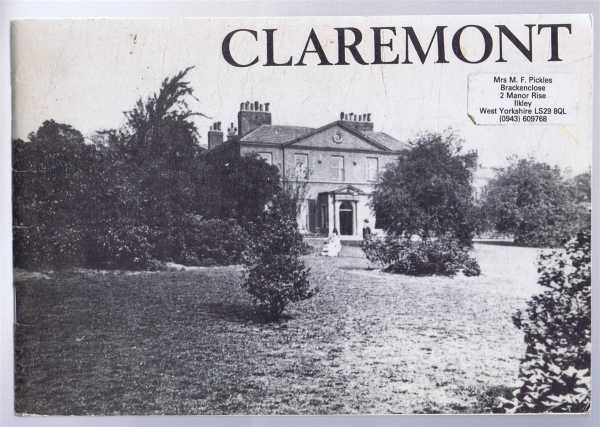 Claremont, Leeds, Brian and Doroth Payne, foreword by Professor Maurice Beresford, postscript by Herman Ramm