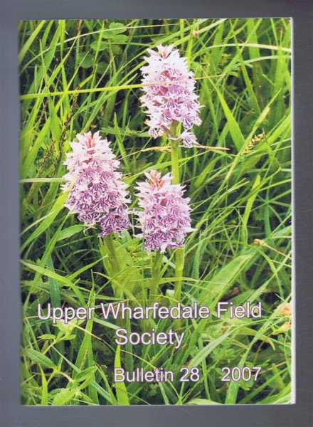 Image for Upper Wharfedale Field Society, Bulletin 28, 2007