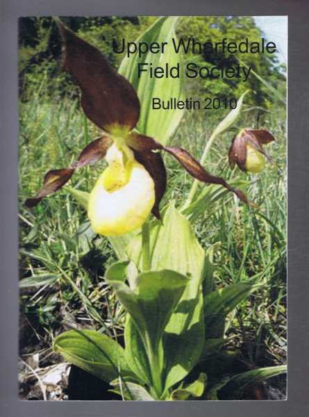 Image for Upper Wharfedale Field Society, Bulletin 2010