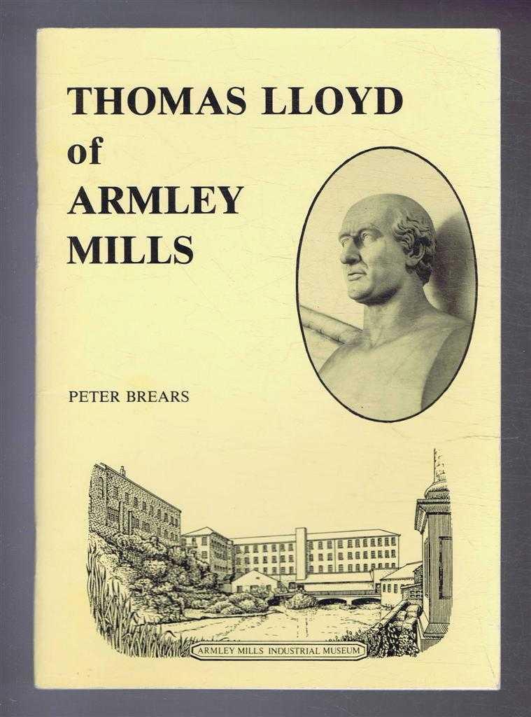 Thomas Lloyd of Armley Mills, Peter Brears