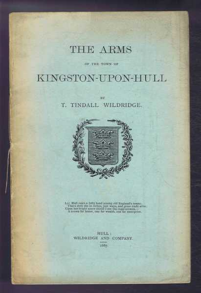The Arms of the Town of Kingston-Upon-Hull, T Tindall Wildridge