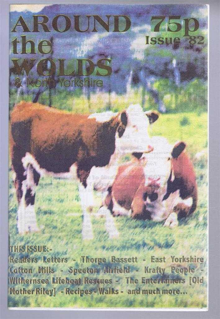 Around the Wolds and North Yorkshire, 2002 No. 82., edited by Anne Mason