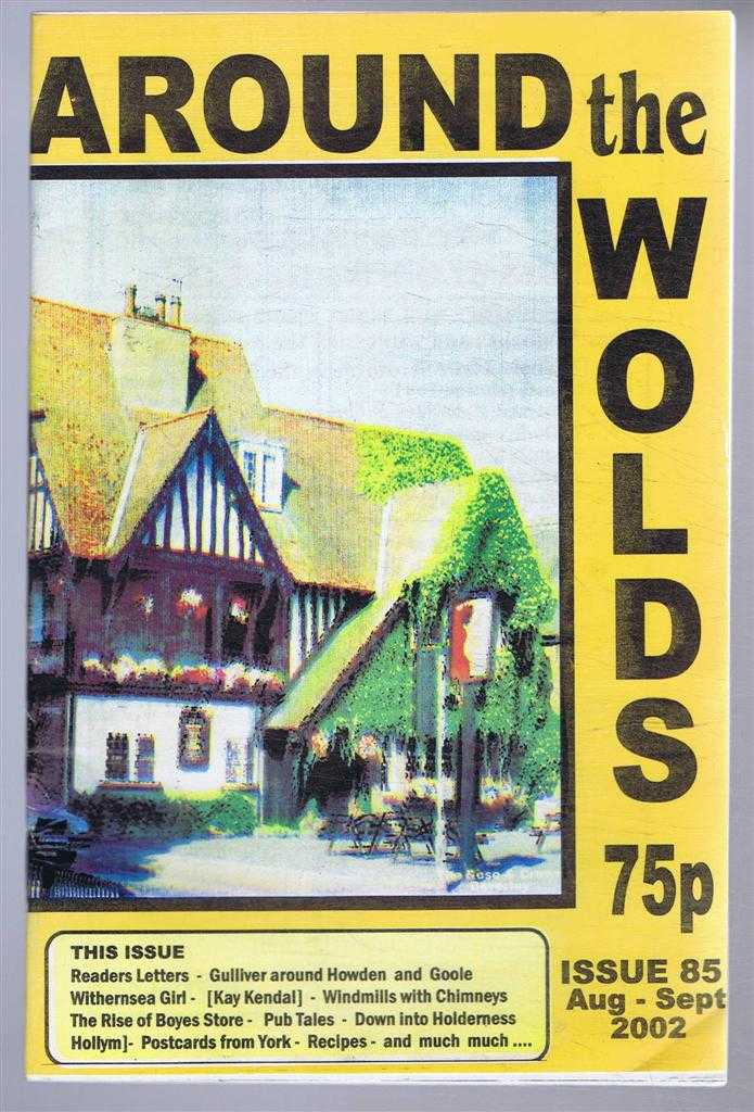 Around the Wolds and North Yorkshire, August - September 2002, No. 85., edited by Anne Mason