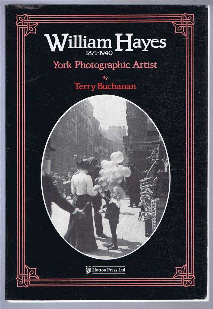 Image for William Hayes 1871-1940, York Photographic Artist