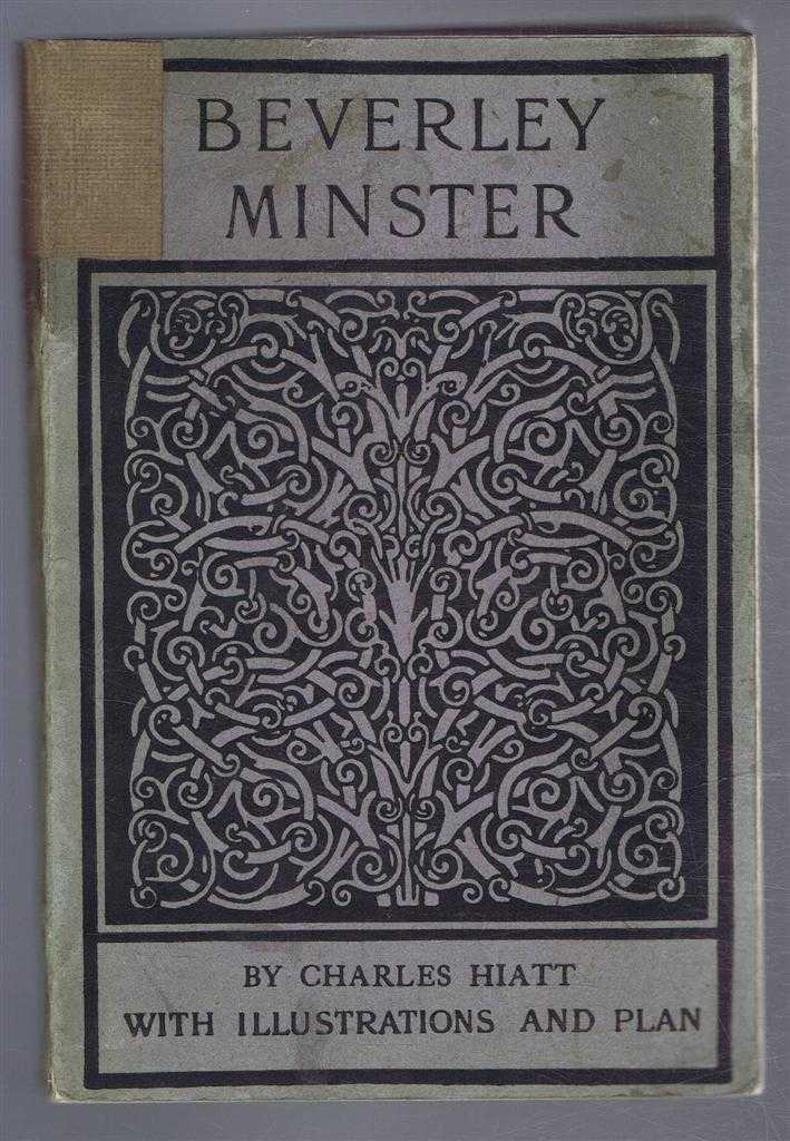 Image for Beverley Minster, an Illustrated Account of its History and Fabric