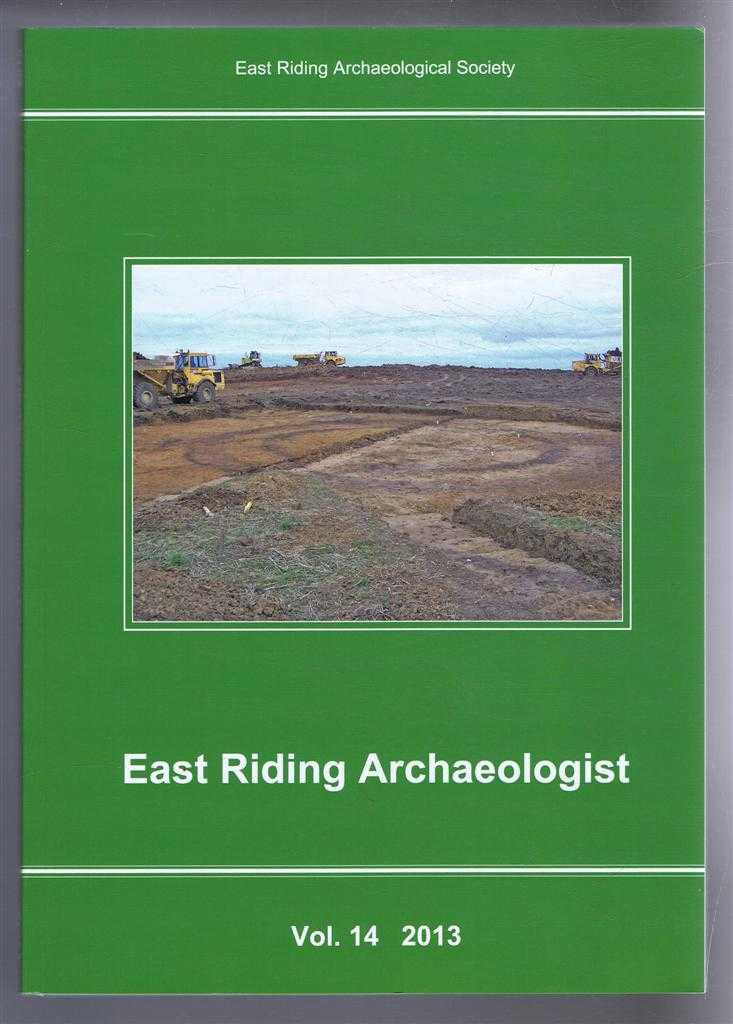 Image for East Riding Archaeologist, Volume 14, 2013. An East Riding Miscellany