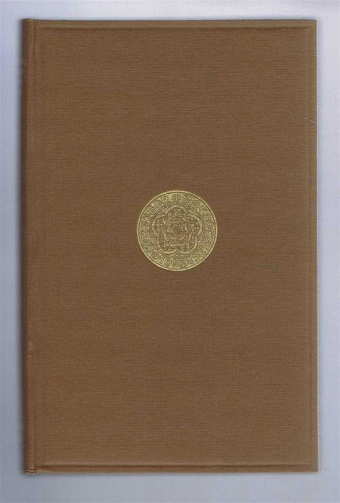 Yorkshire Archaeological Society: Record Series. Vol C (100). For the year 1939. Yorkshire Sessions of the Peace, 1361-1364, Bertha Haven Putnam (ed)