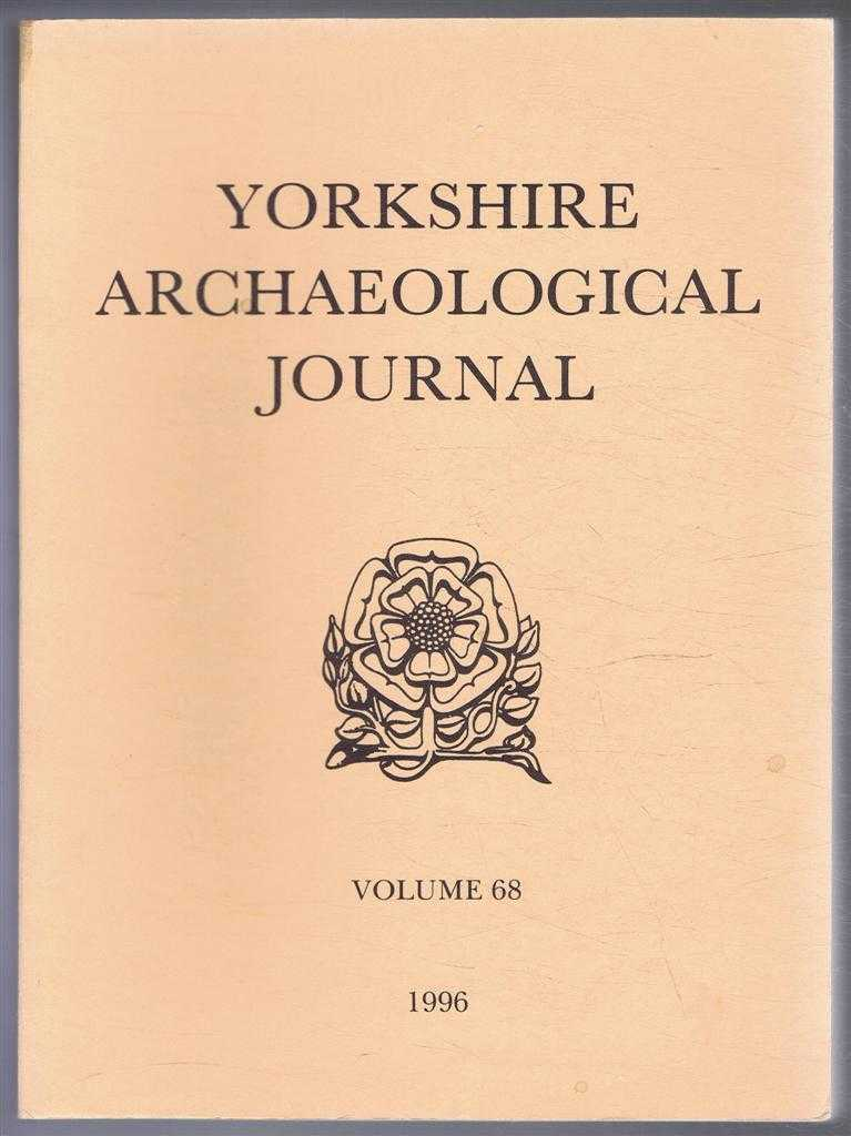 Image for The Yorkshire Archaeological Journal, Volume 68, 1996, a Review of History, Antiquities and Topography in the County, published Under the Direction of the Council of the Yorkshire Archaeological Society