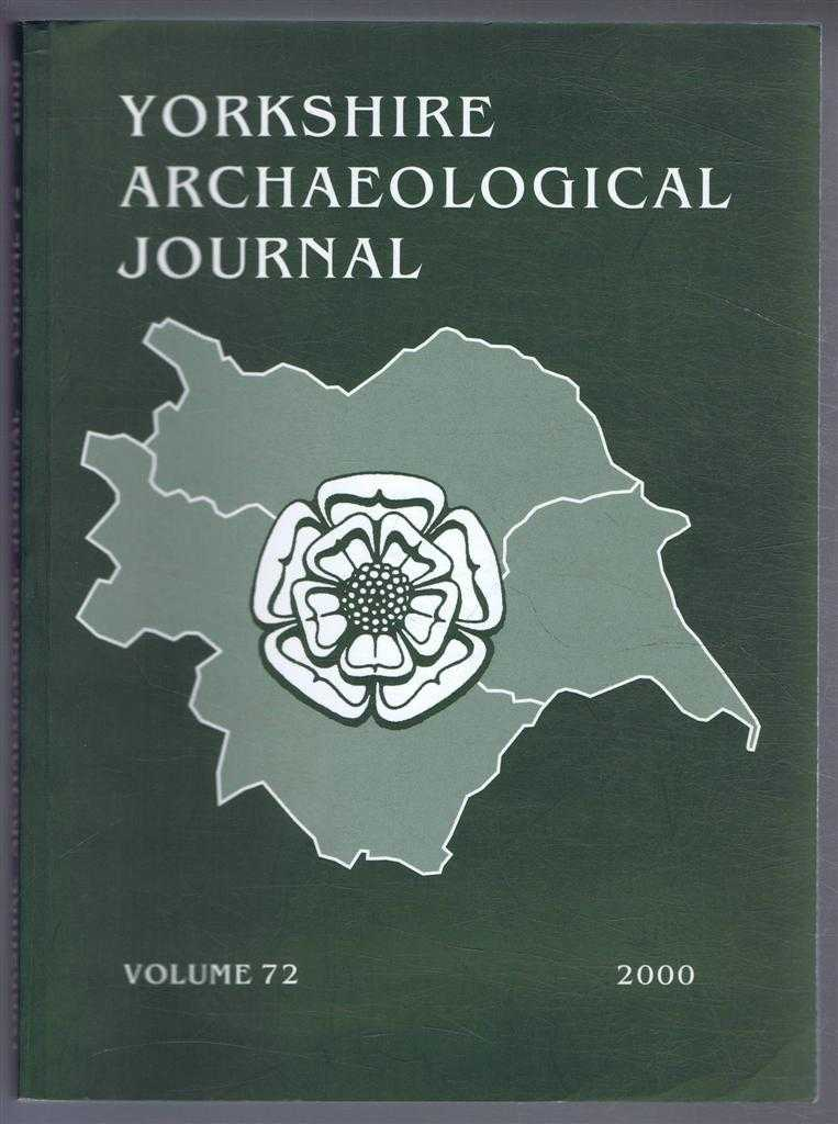Image for The Yorkshire Archaeological Journal, Volume 72 for the Year 2000, a Review of History and Archaeology in the County, published Under the Direction of the Council of the Yorkshire Archaeological Society