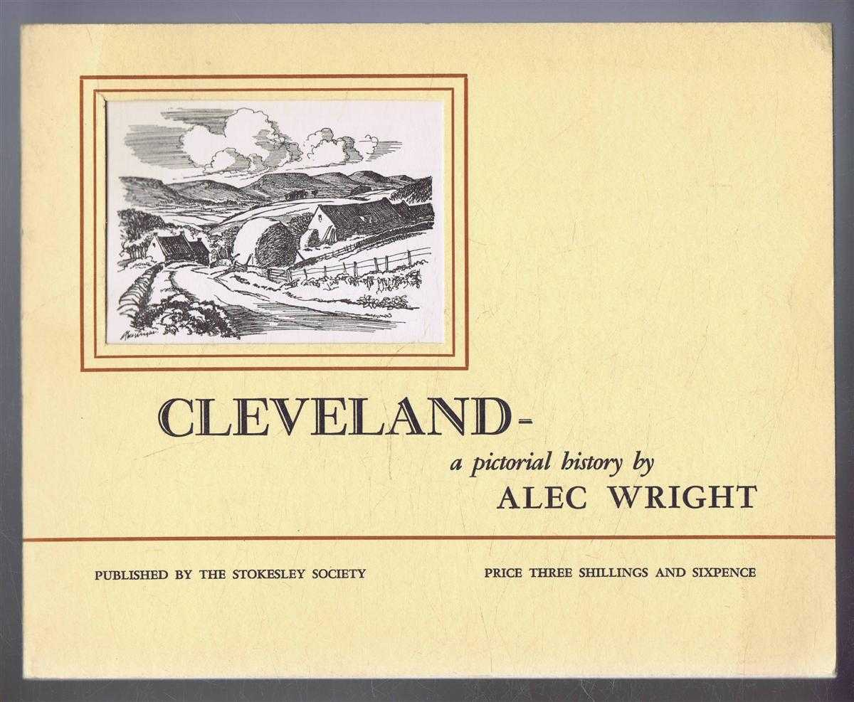 Cleveland - a pictorial history, Alec Wright