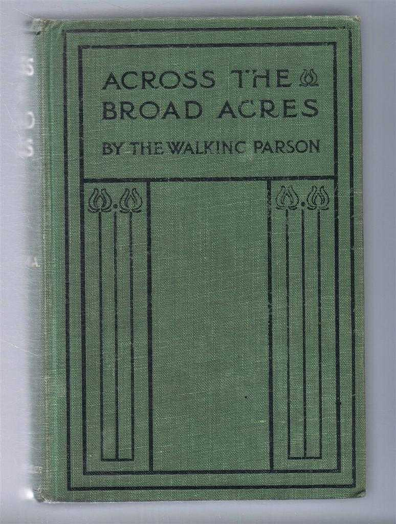 """Across the Broad Acres, Being Sketches of Yorkshire Life and Character, A N Cooper - """"The Walking Parson"""""""