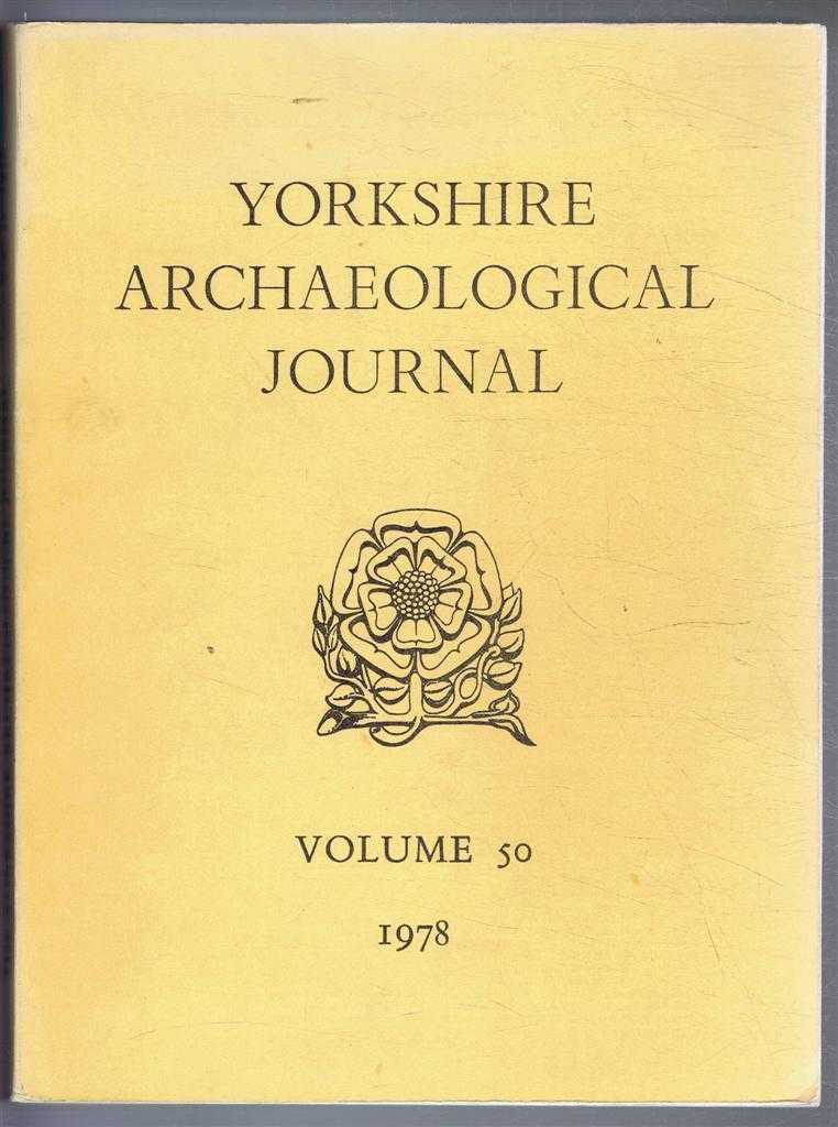 Image for The Yorkshire Archaeological Journal Volume 50 1978, a Review of History and Archaeology in the County, published Under the Direction of the Council of the Yorkshire Archaeological Society