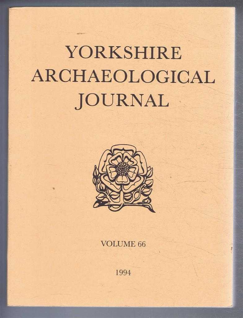 Image for The Yorkshire Archaeological Journal, Volume 66, 1994, a Review of History, Antiquities and Topography in the County, published Under the Direction of the Council of the Yorkshire Archaeological Society