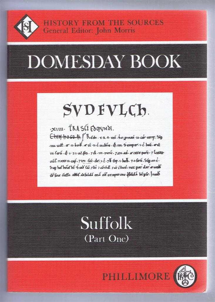 Domesday Book. Volume 34: Suffolk (Part One), (Ed) Alex Rumble from a draft translation prepared by Marian Hepplestone, Margaret Jones, Judy Plaister, Catherine Coutts, Faith Bowers & Elizabeth Teague