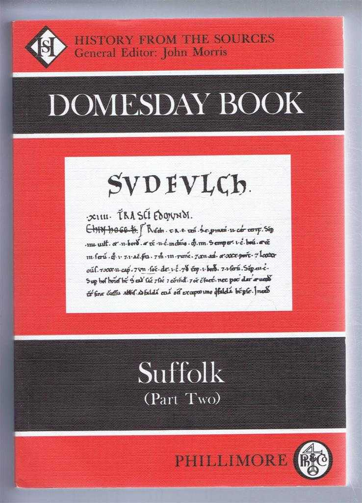Domesday Book. Volume 34: Suffolk (Part Two), (Ed) Alex Rumble from a draft translation prepared by Marian Hepplestone, Barbara Hodge, Margaret Jones, Judy Plaister, Catherine Coutts, Faith Bowers & Elizabeth Teague