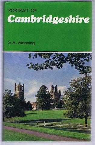 Portrait of Cambridgeshire, S A Manning