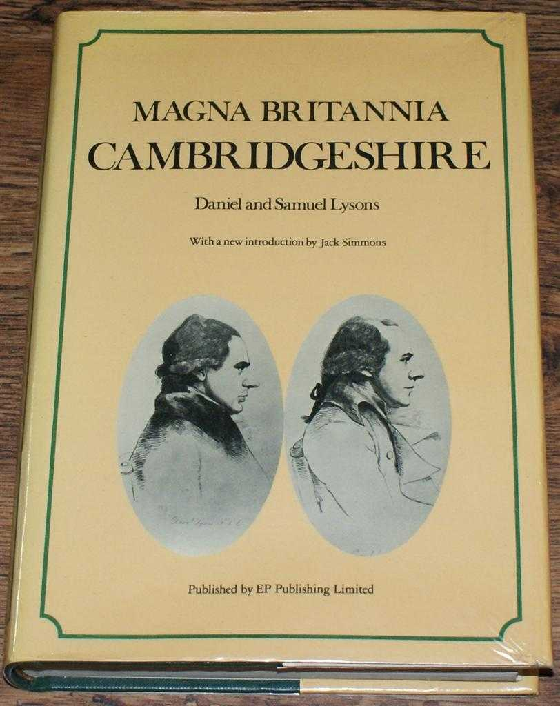 Magna Britannia Cambridgeshire (Being a Concise Topographical Account of the Several Counties of Great Britain), Daniel and Samuel Lysons, introduction by Jack Simmons