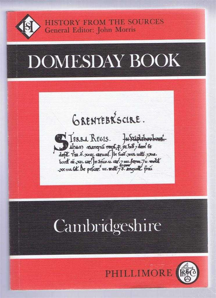 Domesday Book. Volume 18: Cambridgeshire, (Ed) Alexander Rumble from a draft translation prepared by Jennifer Fellows & Simon Keynes